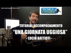Lezioni di chitarra: una giornata uggiosa-Lucio Battisti