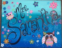 Teacher name canvas I painted for classroom