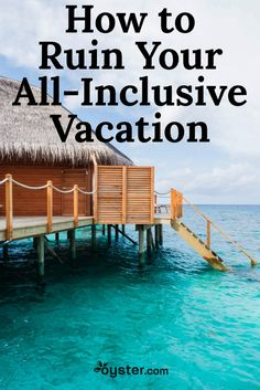 An all-inclusive trip has the potential to be your best vacation ever. Read on and find out how to keep it your best vacation, and not unintentionally make it your worst. Best All Inclusive Resorts, All Inclusive Vacations, Best Vacations, Beach Resorts, Top Resorts In Jamaica, Sandals Montego Bay Jamaica, Cancun Resorts, Family Vacations, Family Travel