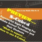 Preview of S-Cubed!  Free!  Part of the Sight Singing Training System for Middle School Teachers and their Students