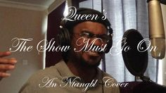 The Show Must Go On - Queen (Ntangbl Cover 2014)