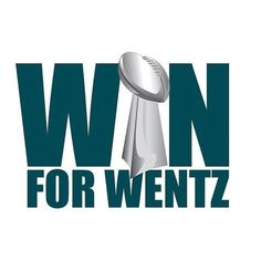 Only for Wentz