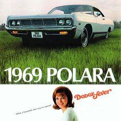 Dodge Polara 500 Hardtop 1969 Dodge Fever - Mad Men Art: The 1891-1970 Vintage Advertisement Art Collection #dodgevintagecars