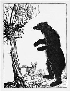 The Bear and the Fox: Aesop's Fables translated  by V.S. Vernon Jones and illustrated by Arthur Rackham. 1912