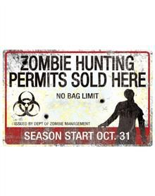 Zombie Hunting Metal Sign