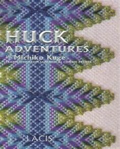 Huck Adventures swedish weaving book glorious patterns to embroider Swedish Embroidery, Hand Work Embroidery, Embroidery Patterns, Hardanger Embroidery, Huck Towels, Tea Towels, Swedish Weaving Patterns, Chicken Scratch Embroidery, Monks Cloth