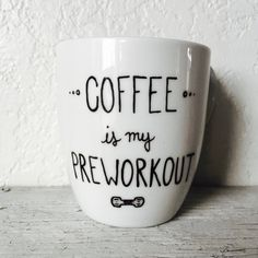 """Hand Painted """"Coffee Is My Pre Workout"""" Fitness Mug by Left of Rose on Gourmly"""