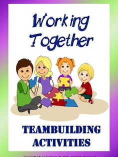 Team-building: Working Together | Teach In A Box