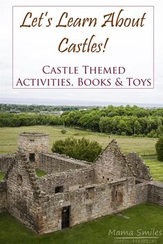 Castle themed activities, books, and toys - the best resources for teaching kids about castles.