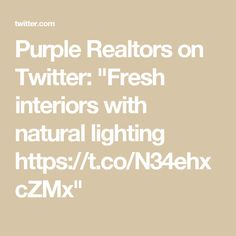 """Purple Realtors on Twitter: """"Fresh interiors with natural lighting https://t.co/N34ehxcZMx"""""""