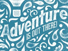 Wander Postcard: Adventure Is Out There!  by Doug Penick