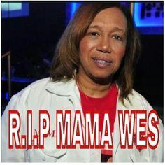 RIP Mama Wes (Pimp C's mom) #trilldontdie #ugk4life