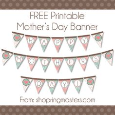 FREE Mother's Day Printable Banner from shopringmasters.com