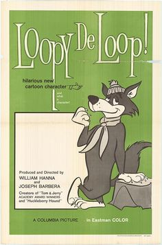 Loopy De Loop One Of The Most Underrated And Long Forgotten Cartoon Characters Ever Created By Hanna Barbera Productions