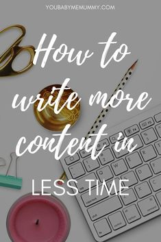 How to write more content in less time: Are you struggling to keep up with your content creation? In this post I share my strategies I use to how to write more content in less time Blog Writing, Writing Tips, Writing Desk, Writing Prompts, Content Marketing, Affiliate Marketing, Media Marketing, Mobile Marketing, Marketing Strategies