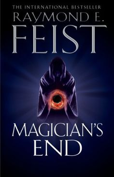 Magicians End by Raymond E. Feist, http://www.amazon.co.uk/dp/B00A6265BK/ref=cm_sw_r_pi_dp_RofQrb0PY6CNF