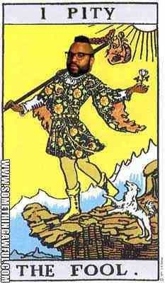 Mr T. Tarot !!! HAHA