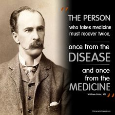"""The Person who takes medicine must recover TWICE, once from the DISEASE and once from the MEDICINE"" - Dr. William Osler . MD Skyline Health Group Dr. Anthony Silva 818-922-7755 #vannuyschiropractor #drugfreepaintreatment #chiropractorinvannuys"
