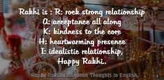 Raksha Bandhan Thoughts in English Raksha Bandhan Thoughts i. Raksha Bandhan Thoughts in English Raksha Bandhan Thoughts i. Poem On Raksha Bandhan, Raksha Bandhan Shayari, Raksha Bandhan Messages, Raksha Bandhan Photos, Raksha Bandhan Cards, Happy Raksha Bandhan Images, Happy Raksha Bandhan Wishes, Raksha Bandhan Greetings, Message For Sister