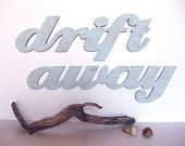 Drift Away, word sign, wood sign, beach cottage,  boat, coastal, lake house, bath, bedroom, distressed,  shabby chic