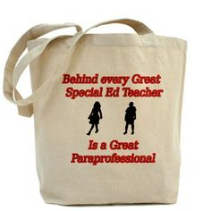 Behind every great special ed. teacher is a great paraprofessional Tote Bag
