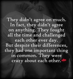 Best love Sayings & Quotes QUOTATION – Image : As the quote says – Description They were crazy about each other. ~ Nicholas Sparks love quotes Sharing is Love – Don't forget to share this quote and share the love ! Famous Love Quotes, Inspirational Quotes About Love, Cute Love Quotes, Love Quotes For Him, Great Quotes, Favorite Quotes, Quotes To Live By, Crazy In Love Quotes, Spark Quotes