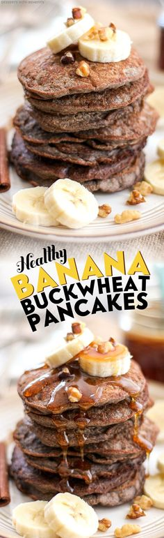 Healthy Banana Buckwheat Pancakes (refined sugar free, low fat, high protein, high fiber, gluten free, vegan) - Healthy Dessert Recipes at Desserts with Benefits