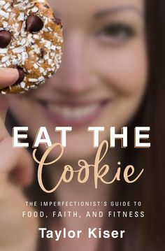 "Pre-Order ""Eat The Cookie"" and be set free in Jesus from Insecurity doubt fear perfection comparison and so much more! Every pre-order gets access to the ""Body Image Reset"" mini course for FREE! Dairy Free Recipes, Paleo Recipes, Dessert Recipes, Paleo Meals, Healthy Dinners, Breakfast Recipes, Dinner Recipes, Desserts, Pioneer Woman Recipes"