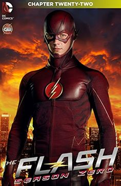 """The Flash: Season Zero (2014-2015) #22:   Witness the beginning of a beatiful friendship between Captain Cold and Heat Wave as """"Of Fire and Ice"""" concludes here!"""