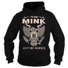 [Best Tshirt name tags] Team MINK Lifetime Member  Last Name Surname T-Shirt  Discount 15%  Team MINK Lifetime Member. MINK Last Name Surname T-Shirt  Tshirt Guys Lady Hodie  SHARE and Get Discount Today Order now before we SELL OUT  Camping last name surname mink lifetime member