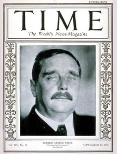 TIME Magazine Cover: H.G. Wells - Sep. 20, 1926. http://content.time.com/time/covers/0,16641,19260920,00.html #HGWells #TheTimeMachine