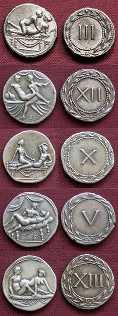 Erotic Roman coins believed to have been used as tokens for entrance in Roman brothels. According to Suetonius, carrying a ring or a coin bearing the emperor's image into a latrine or brothel could be the basis for an accusation of treason (maiestas) under Tiberius. Under Caracalla, an equestrian was sentenced to death for bringing a coin with the emperor's likeness into a brothel; he was spared only by the emperor's own death.
