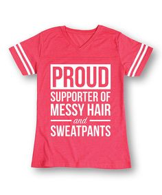 Hot Pink & White 'Proud Supporter of Messy Hair' Football Tee by Sharp Wit Graphic Sweaters, Red Sweaters, Graphic Sweatshirt, Crewneck Sweaters, Funny Tee Shirts, Shirts With Sayings, Messy Hairstyles, Sweatpants, T Shirts For Women