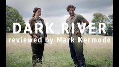 Dark River reviewed by Mark Kermode