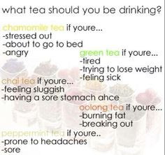 Which tea you should be drink?
