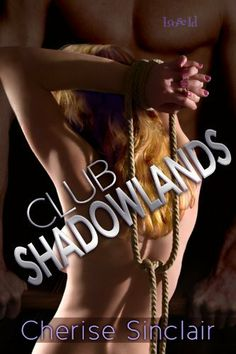 Club Shadowlands [Masters of the Shadowlands 1] by Cherise Sinclair, http://www.amazon.com/dp/B003EYW1PG/ref=cm_sw_r_pi_dp_OYAcqb0X1DVC2