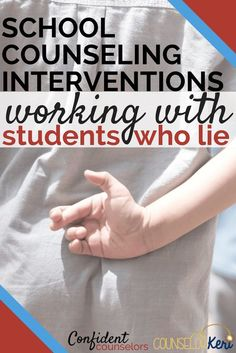 3857 best school counseling resources images on pinterest salts helping students who lie using counseling interventions fandeluxe Choice Image