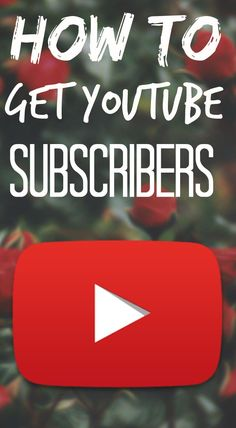 How to get subscribers on youtube! Great tips on growing a youtube channel. #youtube #socialmedia #subscribers