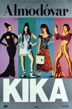 Official theatrical movie poster ( of for Kika Directed by Pedro Almodóvar. Great Films, Good Movies, Bibiana Fernandez, Almodovar Films, Cinema Posters, Pop Posters, Original Movie Posters, Film Director, Vintage Movies
