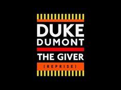 Duke Dumont – The Giver (Reprise) (Mark Ronson Remix)