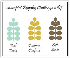 Stampin' Royalty: Stampin' Royalty Challenge #167