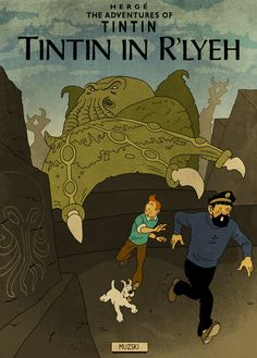 Tintin meets Lovecraft! Artist: Murray Groat. Click through to see more.