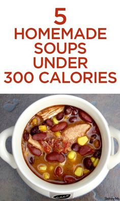 You cant go wrong with these 5 Homemade Soups Under 300 Calories. Perfect for this cold weather! #soup #lowcalorie #cleaneating
