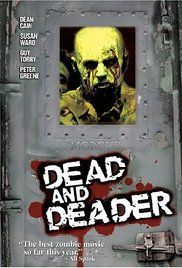Dead And Deader Online Movie. After he's bitten by a scorpion carrying a zombie virus, a tough soldier survives the infection, becoming only half zombie. Once back in the US, he finds himself fighting his former comrades in arms, all of whom are turning into zombies!