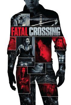 فيلم Fatal Crossing 2018