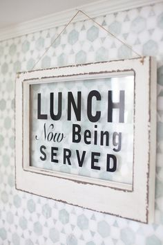 Lunch Is Now Being Served Sign | The Lettered Cottage | Kitchen
