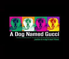 A DOG NAMED GUCCI | Documentary