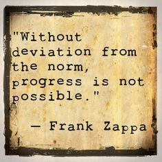 Frank Zappa progress quote