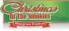 Christmas in the Smokies Bluegrass Festival Dec 12-15, 2012 in Pigeon Forge, TN
