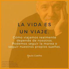 Podemos seguir la marea o seguir nuestros propios sueños. - vía www.instagram.com/ComunidadCoelho | Comunidad Coelho: tu punto de encuentro con los fans de Paulo Coelho